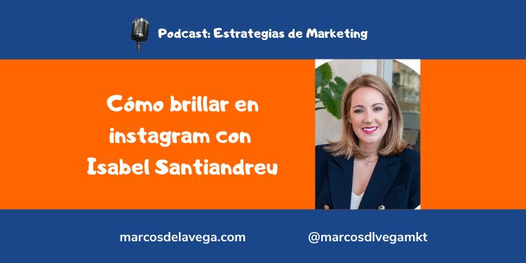 Cómo-brillar-en-instagram-con-Isabel-Santiandreu